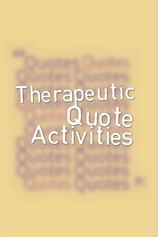 Therapeutic Quote Activities