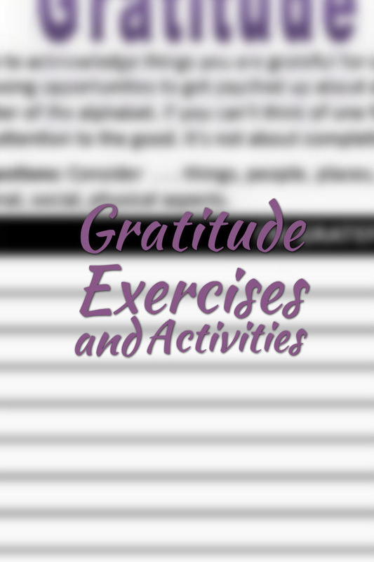 Gratitude Exercises and Activities